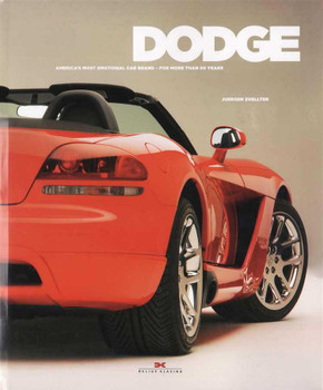 Dodge: America's Most Emotional Car Brand For More Than 90 Years