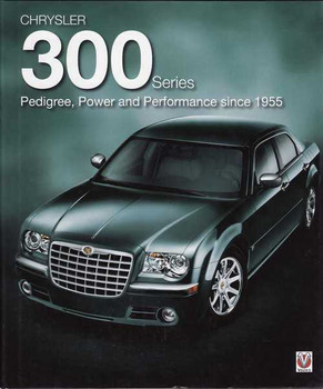 Chrysler 300 Series: Pedigree, Power and Performance since 1955