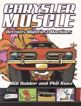 Chrysler Muscle: Detroit's Migtiest Machines