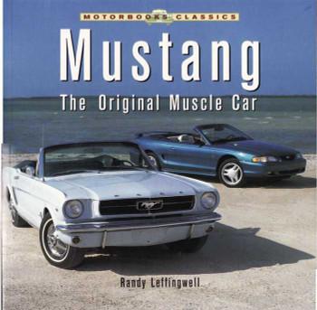 Mustang The Original Muscle Car