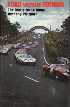 Ford Versus Ferrari: The Battle for Le Mans