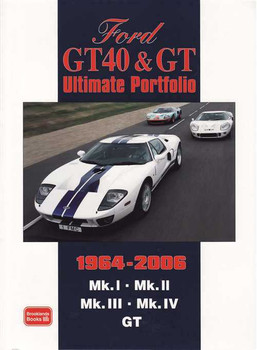 Ford GT40 & GT Ultimate Portfolio 1964 - 2006