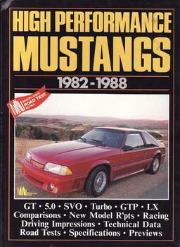 High Performance Mustangs 1982 - 1988
