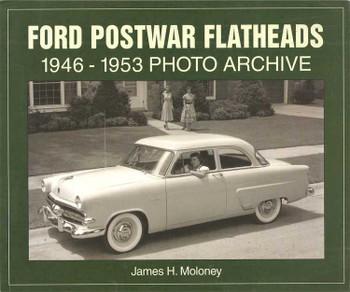 Ford Posatwar Flatheads 1946 - 1953 Photo Archive