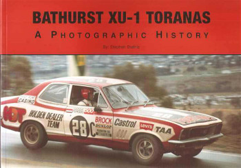 Bathurst XU-1 Toranas: A Photographic History (Hard Cover Book)