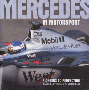 Mercedes In Motorsport: Pioneers To Perfection