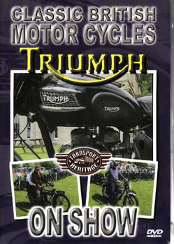 Classic British Motor Cycles Triumph On Show DVD