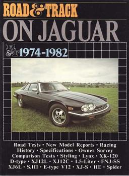 Road & Track On Jaguar 1974 - 1982