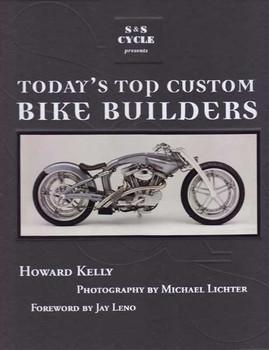 Today's Top Custom Bike Builders