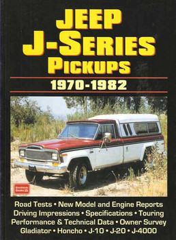Jeep J-Series Pickups 1970 - 1982