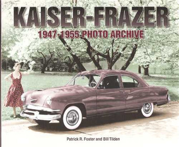 Kaiser-Frazer 1947 - 1955 Photo Archive