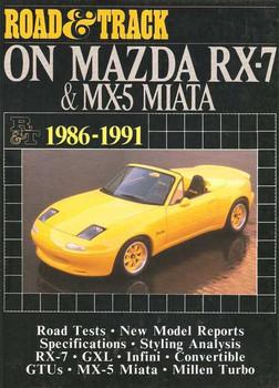 Road & Track On Mazda RX-7 & MX-5 Miata 1986 - 1991