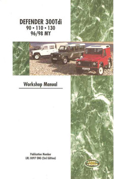 Land Rover Defender 300Tdi 90, 110, 130 1996 - 1998 Workshop Manual