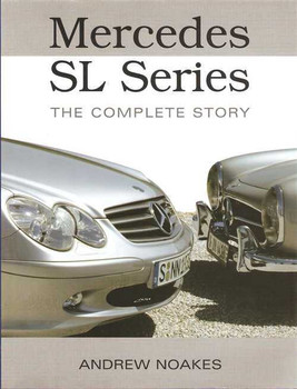 Mercedes SL Series: The Complete Story