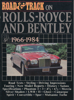 Road & Track on Rolls-Royce And Bentley 1966-1984 Road Tests (9780946489596)