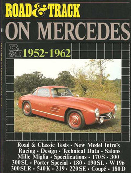 Road & Track On Mercedes 1952 - 1962