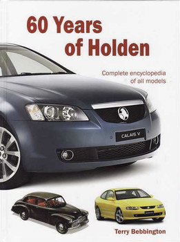 60 Years of Holden: Complete Encyclopedia Of All Models
