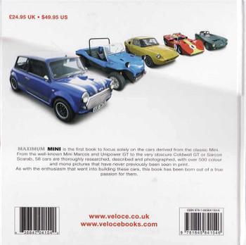 Maximum Mini: The Essential Book Of Cars Based On The Original Mini