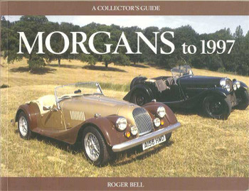 Morgans to 1997: A Collector's Guide