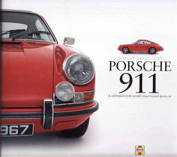 Porsche 911: A Celebration Of The World's Most Revered Sports Car