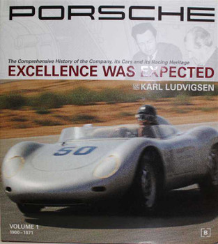 Porsche: Excellence Was Expected (Revised Edition 2008)