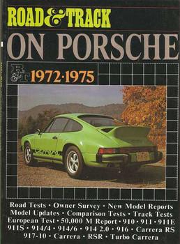 Road & Track On Porsche 1972 - 1975
