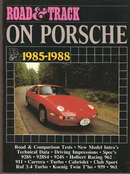 Road & Track On Porsche 1985 - 1988