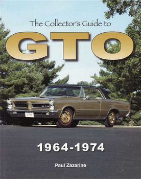 The Collector's Guide to Pontiac GTO 1964 - 1974
