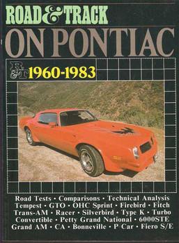 Road & Track On Pontiac 1960 - 1983