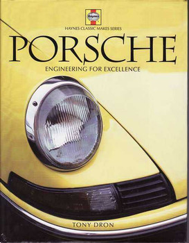 Porsche: Engineering For Excellence
