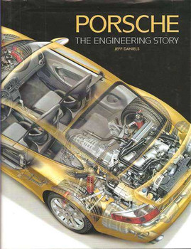 Porsche: The Engineering Story