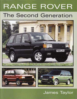 Range Rover: The Second Generation
