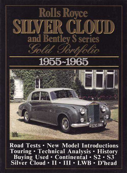 Rolls Royce Silver Cloud & Bentley S Series Gold Portfolio 1955 - 1965