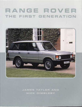 Range Rover: The First Generation