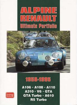 Alpine Renault Ultimate Portfolio 1958 - 1995