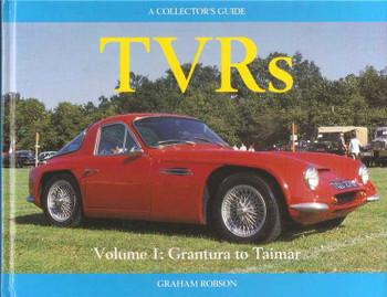 TVRs Collector's Guide: Volume 1 - Grantura To Taimar