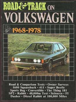 Road & Track On Volkswagen 1968 - 1978