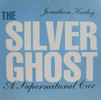 The Silver Ghost: A Supernatural Car