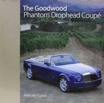 The Goodwood Phantom Drophead Coupe