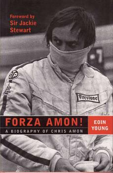 Forza Amon! A Biography Of Chris Amon