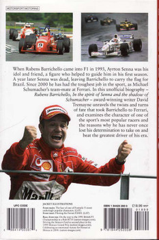 Rubens Barrichello: In The Spirit Of Senna And The Shadow of Schumacher