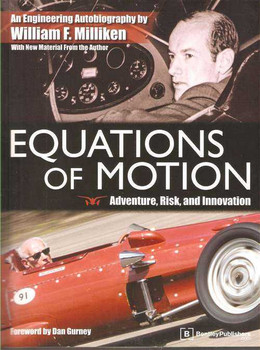 Equation Of Motion: An Engineering Autobiography by William F. Milliken