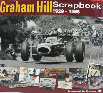 The Graham Hill Scrapbook 1929 - 1966