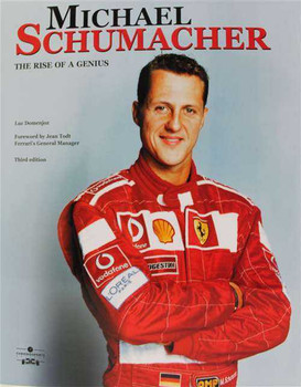 Michael Schumacher: The Rise Of A Genius (Third Edition)