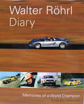 Walter Rohrl Diary: Memories Of A World Champion