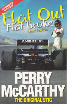 Flat Out, Flat Broke: Perry McCarthy The Original Stig - 3rd Edition - front