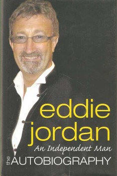 Eddie Jordan: An Independent Man (The Autobiography)