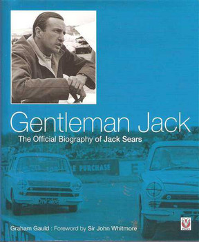 Gentleman Jack: The Official Biography of Jack Sears