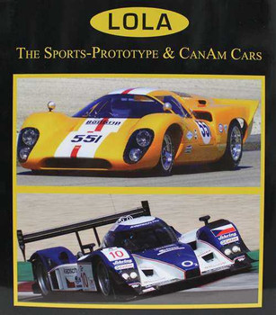 Lola: The Sports - Prototype and Can-Am Cars