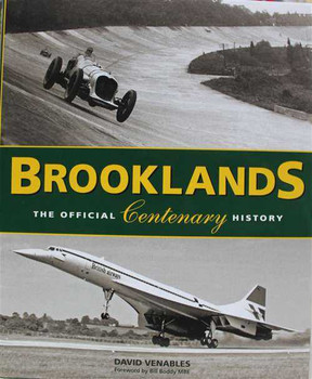 Brooklands: The Official Centenary History